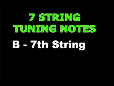 guitar tuning notes - 7 strings (b e a d g b e) - tuner