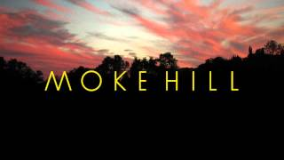 Watch Moke Hill Undone video