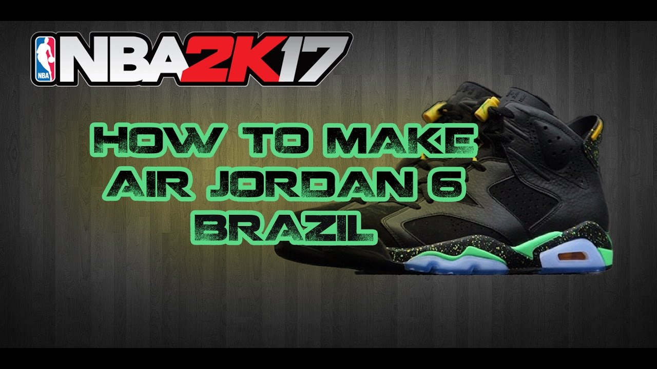 NBA 2K17 CUSTOM SHOES | HOW TO MAKE CUSTOM SHOES: JORDAN 6
