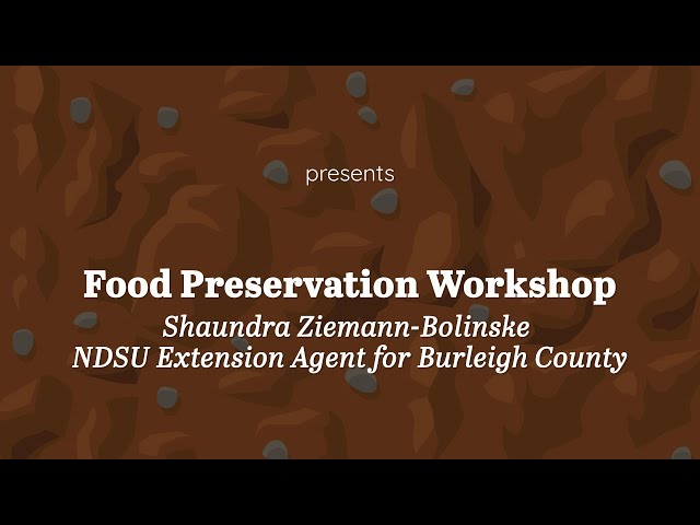 Food Preservation   Shaundra Ziemann Bolinske