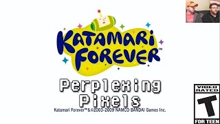 Perplexing Pixels: Katamari Forever (PS3) (review/commentary) Ep105