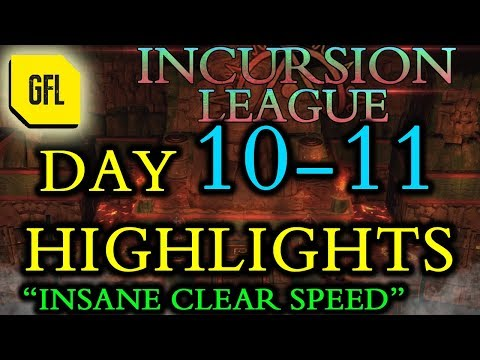 Path of Exile 3.3: Incursion League DAY # 10-11 Highlights