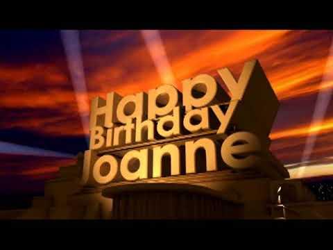 Happy Birthday Joanne Youtube