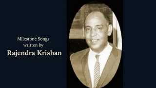 Milestone Songs by Rajendra Krishan. (lyricist)