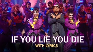 If You Lie You Die | Full Song With Lyrics | Table No.21