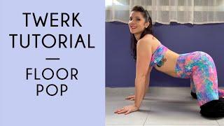 How To Twerk Oฑ The Floor: Twerk Tutorial