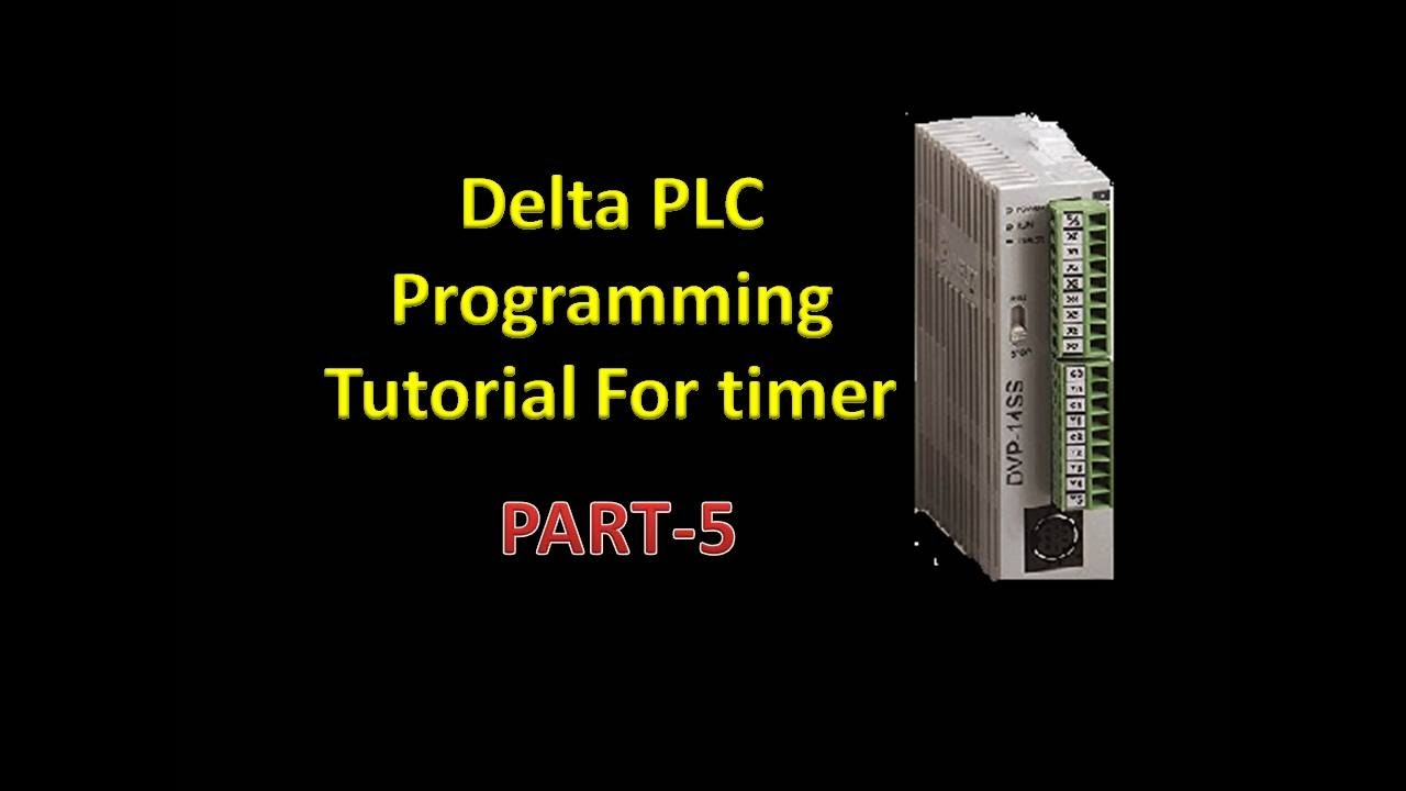 Delta PLC programming using timer with WPLsoft  Part5  YouTube