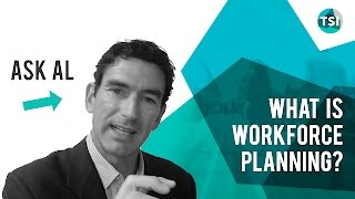 Ask Al - What is Workforce Planning?