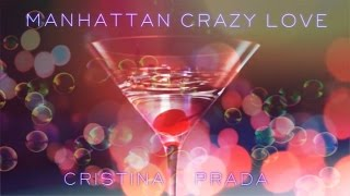 Manhattan Crazy Love Cristina Prada