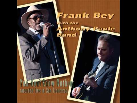 Frank Bey With The Anthony Paule Band  -  Imagine