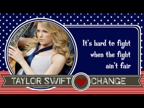 Change ♥ Taylor Swift ♥ Lyrics ♥