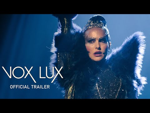 Vox Lux | Official UK Trailer [HD] | In Cinemas & On Demand 3 May