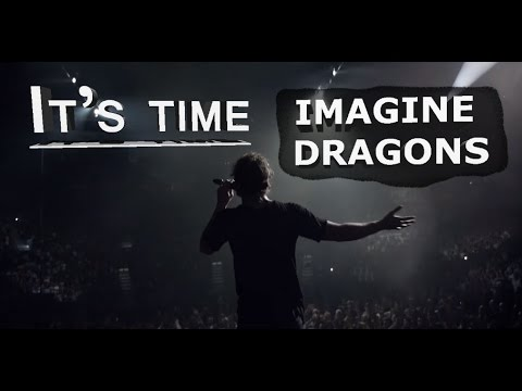 Imagine Dragons - It's time -  Live in Toronto 2015  - Tradução em português