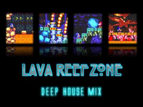 Sonic knuckles lava reef zone 90s deep house mix for 90s deep house