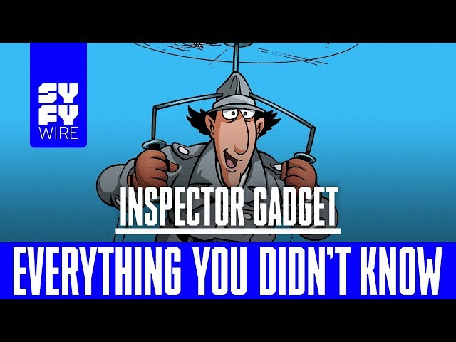 WATCH: Everything you didn\'t know about Inspector Gadget WATCH ...