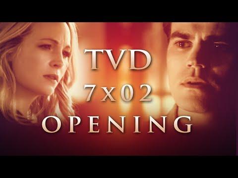 The Vampire Diaries Season 7 Episode 2 Opening