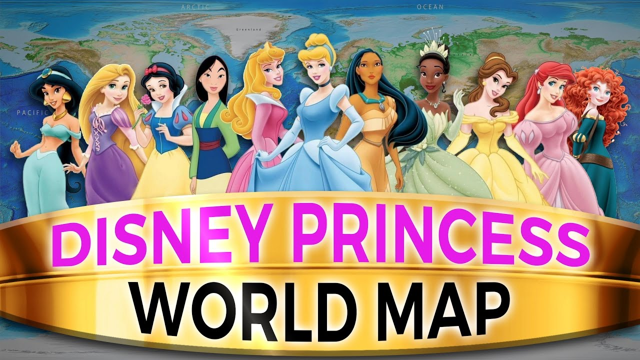 Disney Princess World Map Where In The World Do All The