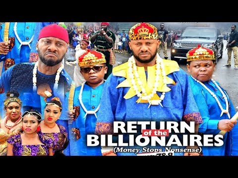 RETURN OF THE BILLIONAIRES SEASON  8 - YUL EDOCHIE|AKI & PAWPAW|2020 LATEST NIGERIAN NOLLYWOOD MOVIE