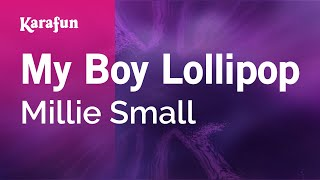 Karaoke My Boy Lollipop - Millie Small *