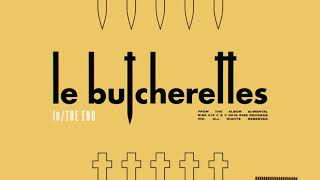 Le Butcherettes - in/THE END
