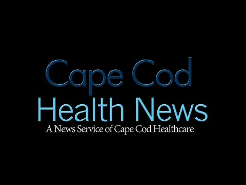 Cape Cod Health News - May, 2017 Show #4