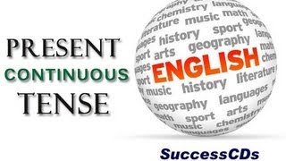 Present Continuous Tense - Learn English Tenses