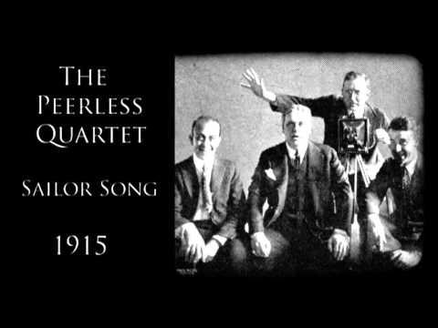 The Peerless Quartet  Sailor Song 1915  Music