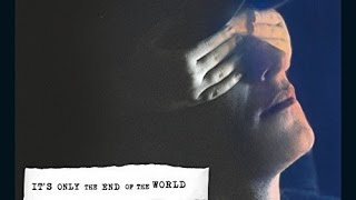 It's Only the End of the World Soundtrack Tracklist