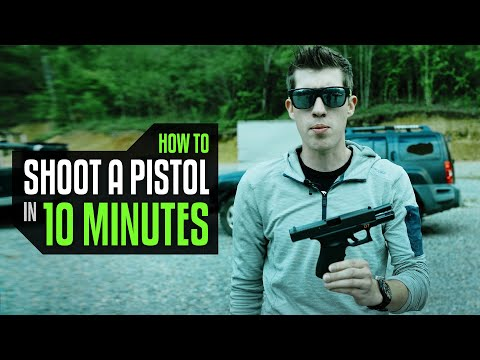 How To Shoot A Pistol In 10 Minutes