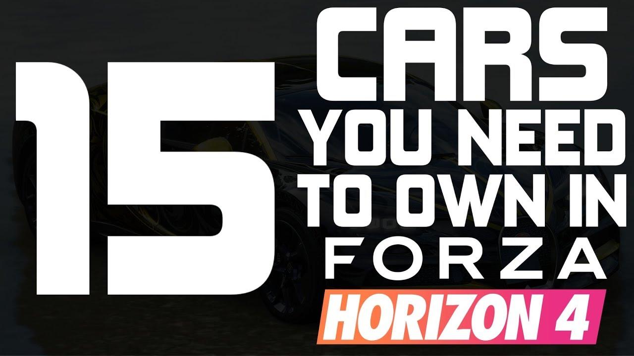 Forza Horizon 4 - TOP 15 CARS YOU NEED TO OWN IN FORZA HORIZON 4 thumbnail