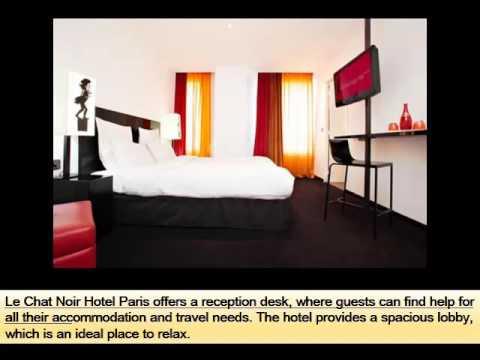 France Paris Hotel Picture Ideas   Le Chat Noir