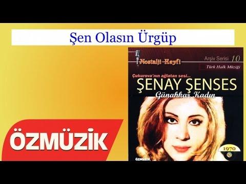 Şen Olasın Ürgüp - Çukurova Nın Ağlatan Sesi Şenay Şenses (Official Video)