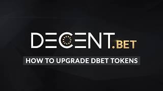 [Decent.bet] Token Upgrade Demonstration - V1 to V2