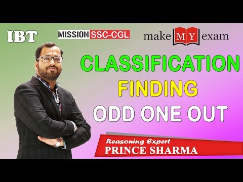 CLASSIFICATION / ODD ONE OUT ( REASONING ) || SSC CGL || BANK PO / CLERK || By Prince Sharma