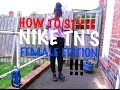 HOW TO STYLE NIKE AIR MAX PLUS TUNED 1 TN'S FEMALE EDITION! | CHIMELLE 1on1