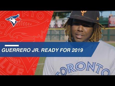 Blue Jays prospect Vlad Guerrero Jr. ready for 2019 season