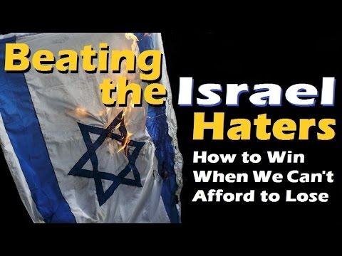 BEATING THE ISRAEL HATERS – David Olesker – (Israel Advocacy, Jews for Judaism, Shabbat, Torah)