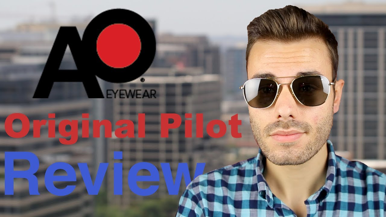 82d854b86b American Optical Original Pilot Review - YouTube