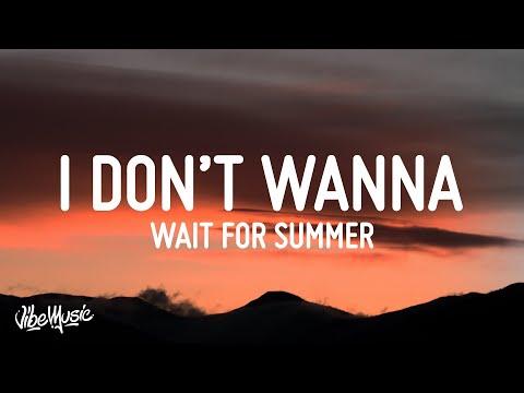 Mishaal - I Don't Wanna Wait For Summer (Lyrics)