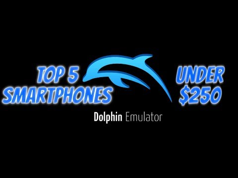 Top 5 Best Smartphones Under $250 Dollars For Dolphin Emulator/Gaming/Gamecube Games/(2017)Android
