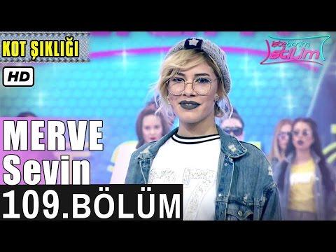 İşte Benim Stilim - Merve Sevin - 109. Bölüm 7. Sezon