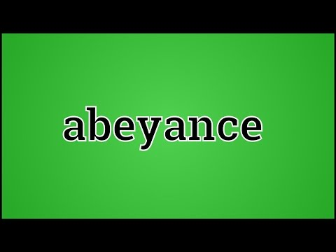 What Abeyance Means
