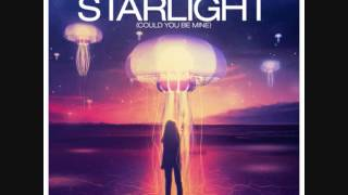 Don Diablo & Matt Nash Starlight Could You Be Mine HQ + LYRICS