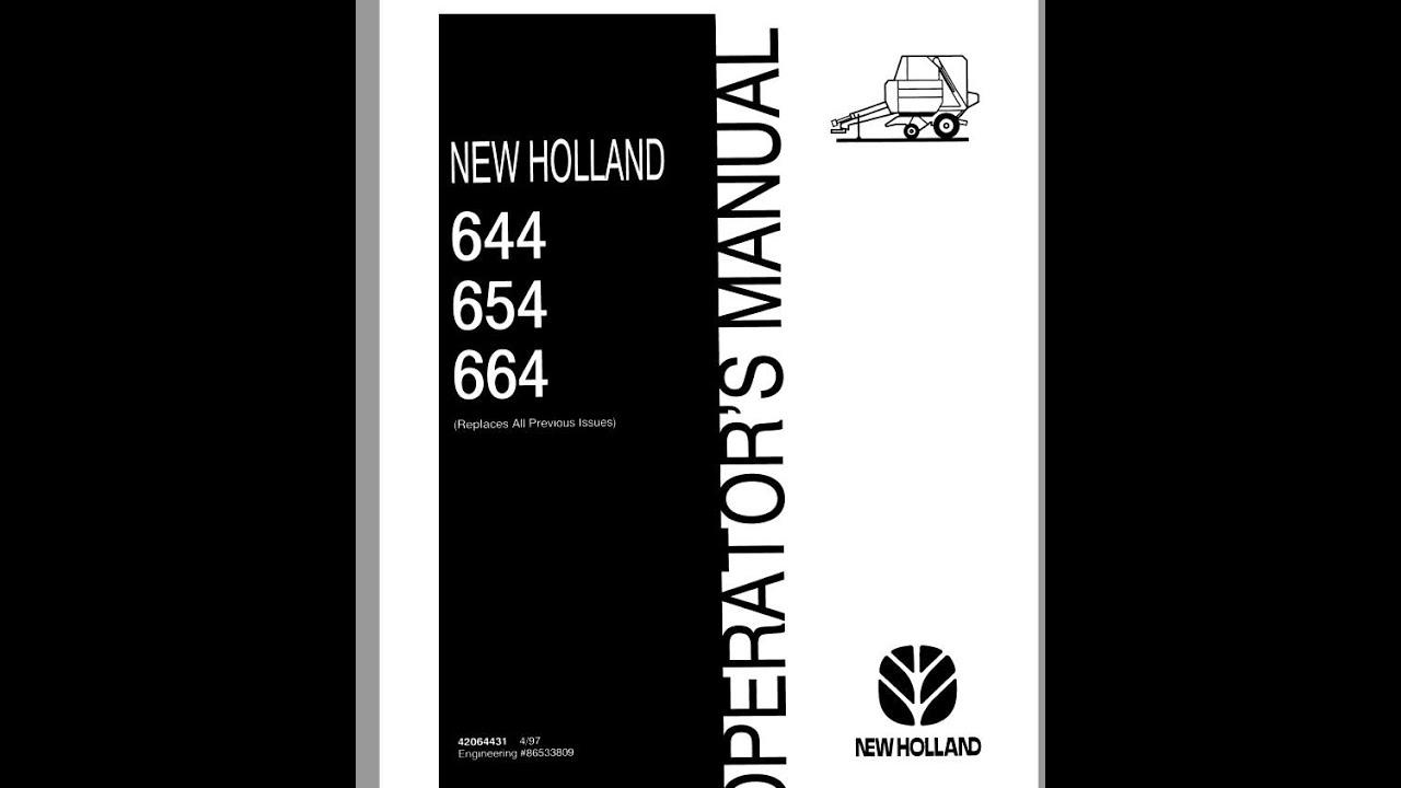 New Holland 644 654 664 Round Baler Operator S Manual Youtube