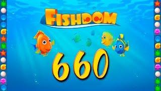 fishdom: Deep Dive level 660 Walkthrough