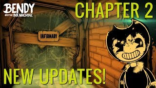 new rooms secrets bendy the ink machine chapter 2 updates changes