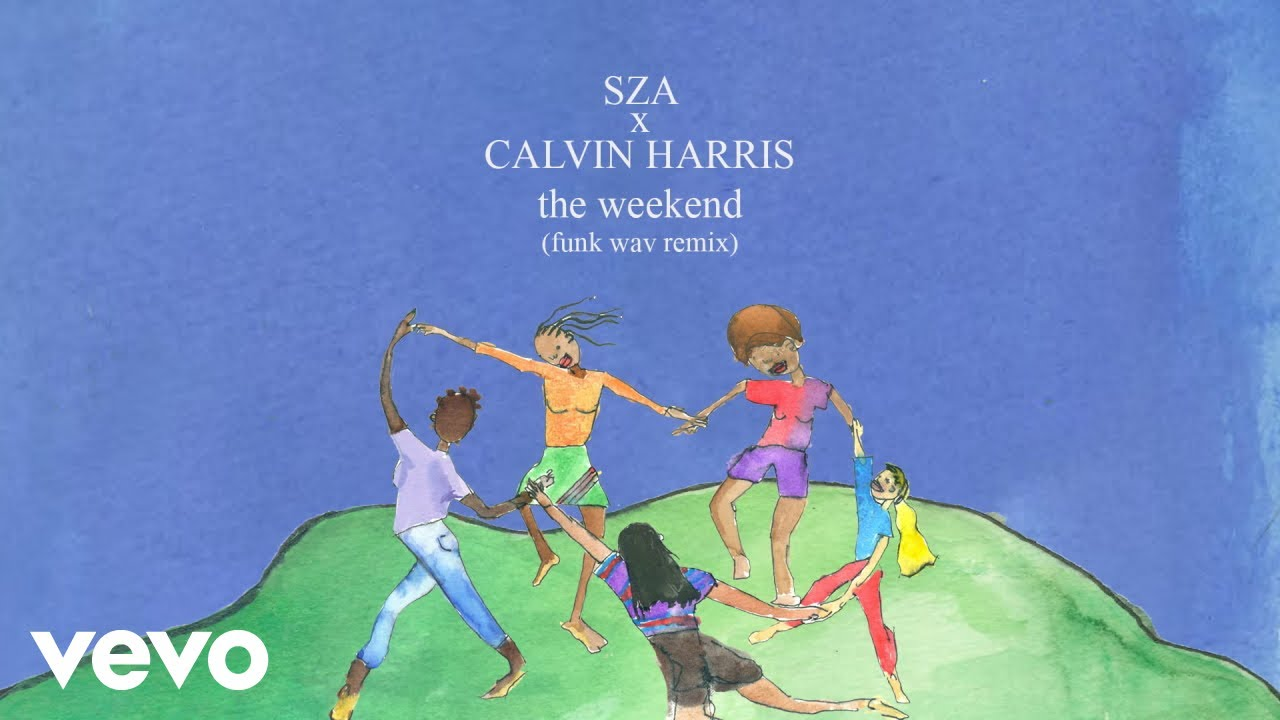 SZA x Calvin Harris - The Weekend (Funk Wav Remix (Audio))