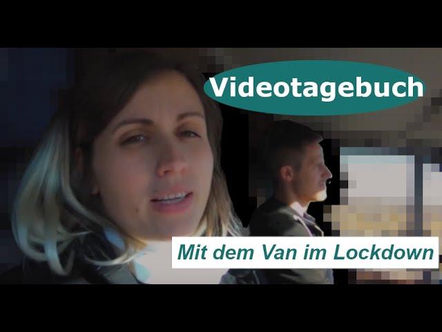 Web-Doku: Mit dem Van im Lockdown