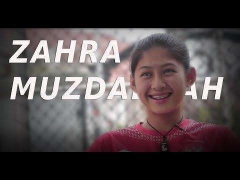 KENALAN DENGAN ZAHRA MUZDALIFAH - BIDADARI TIMNAS INDONESIA