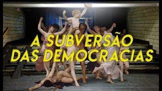 A Subversão das Democracias